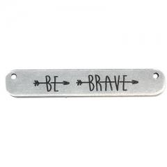 """Ορειχάλκινο (Μπρούτζινο) Χυτό Στοιχείο Ταυτότητα """"BE BRAVE"""" 35x6mm (Ø1.2mm) - ΚΩΔ:B0202.270001-NG"""