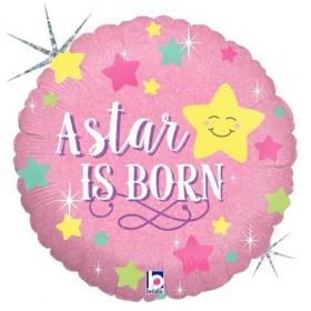 ΜΠΑΛΟΝΙ ΙΡΙΔΙΖΟΝ FOIL 45cm ΓΙΑ ΓΕΝΝΗΣΗ «A Star Is Born» GIRL – ΚΩΔ.:36289-BB