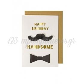 Happy Birthday Handsome Card - ΚΩΔ:134758-JP