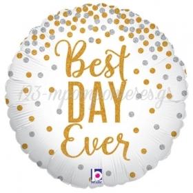 ΜΠΑΛΟΝΙ FOIL 45cm «Best Day Ever» ΜΕ ΓΚΛΙΤΕΡ - ΚΩΔ.:36589-BB