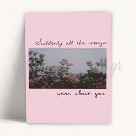 """ΚΑΡΤΑ ΑΓΑΠΗΣ """"All the songs were about You"""" - ΚΩΔ:XK14001K-35-BB"""
