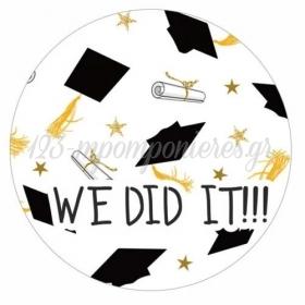 Αυτοκολλητο Αποφοιτησης We Did It 15Cm - ΚΩΔ:5531121-13-15-Bb